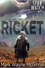 Ricket (Star Watch Book 2) Kindle Edition
