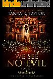 We See No Evil (The Cornelius Saga Book 4)