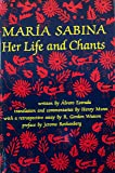 Maria Sabina: Her Life and Chants (New Wilderness Poetics ; V. 1)