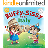 Buffy & Sissy Go to Italy (The Traveling Kittens Book 1)