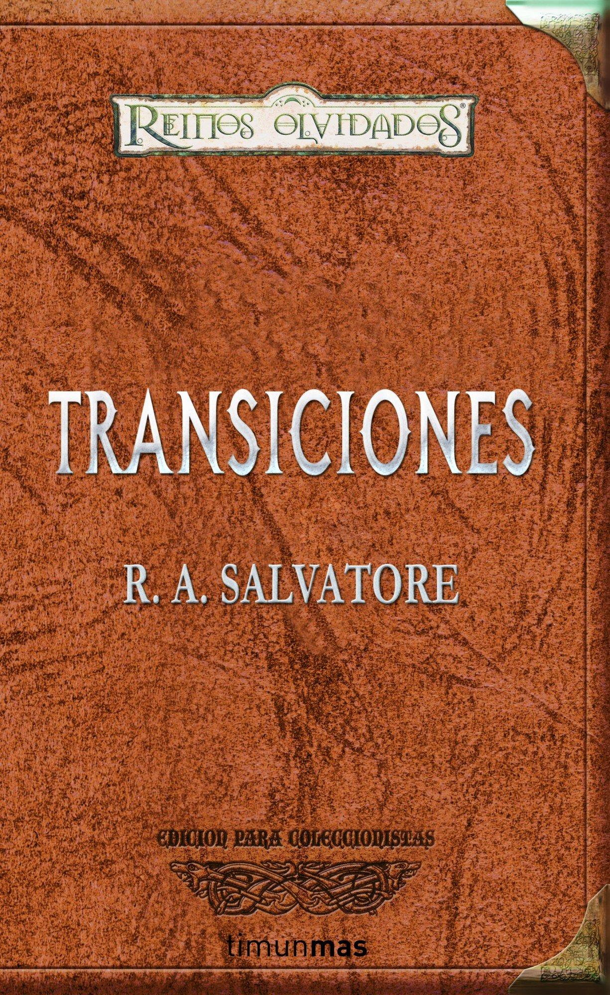 Coleccionista Transiciones (Reinos Olvidados) Tapa dura – 2 sep 2011 R. A. Salvatore Emma Fondevila Timun Mas Narrativa 844803872X