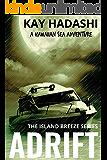 Adrift (The Island Breeze Series Book 5)