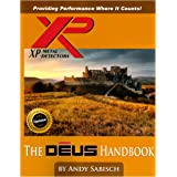 The XP Deus Metal Detector Hand Book by Andy Sabisch