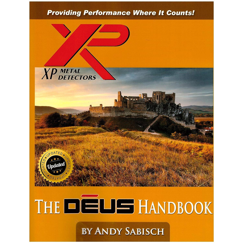 Amazon.com : The XP Deus Metal Detector Hand Book by Andy Sabisch : Garden & Outdoor