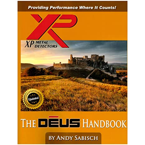 Amazon.com : The XP Deus Metal Detector Hand Book by Andy Sabisch : Garden & Outdoor