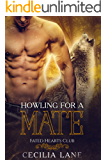 Howling for a Mate: Wolf Shifter Romance (Fated Hearts Club Book 3)