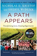 A Path Appears: Transforming Lives, Creating Opportunity Paperback