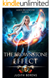The Brownstone Effect: An Urban Fantasy Action Adventure (Alison Brownstone Book 5)