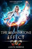 The Brownstone Effect: An Urban Fantasy Action Adventure (Alison Brownstone Book 5) (English Edition)