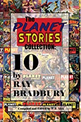 The Planet Stories Collection: 10 by Ray Bradbury (English Edition) eBook Kindle
