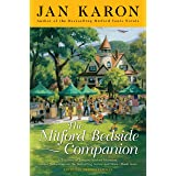 The Mitford Bedside Companion: A Treasury of Favorite Mitford Moments, Author Reflections on the Bestselling Se lling Series,