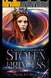 Stolen Princess: A Kilenya Chronicles Story