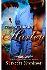 Rescuing Harley (Delta Force Heroes Book 3) Kindle Edition