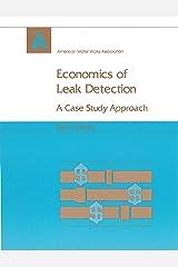 Economics of leak detection: A case study approach Paperback