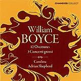 Boyce: Overtures / Concerti Grossi