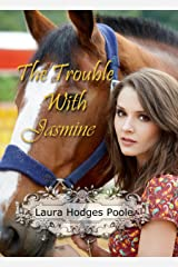 The Trouble With Jasmine (American Flower) Kindle Edition