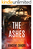 The Ashes: A Gripping Psychological Suspense Thriller (The Rebecca Underhill Trilogy Book 2)