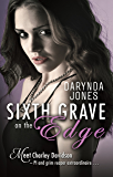 Sixth Grave on the Edge: Charley Davidson Series: Book Sixth
