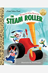 Margaret Wise Brown's The Steam Roller (Little Golden Book) Kindle Edition