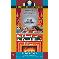 The Ghost and the Dead Man's Library (Haunted Bookshop Mystery Book 3)
