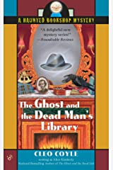 The Ghost and the Dead Man's Library (Haunted Bookshop Mystery Book 3) Kindle Edition
