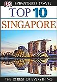 Top 10 Singapore (EYEWITNESS TOP 10 TRAVEL GUIDES)