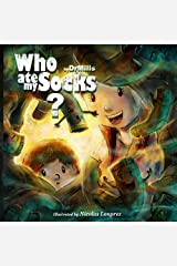 Who Ate My Socks?: A mystery of the ages Kindle Edition