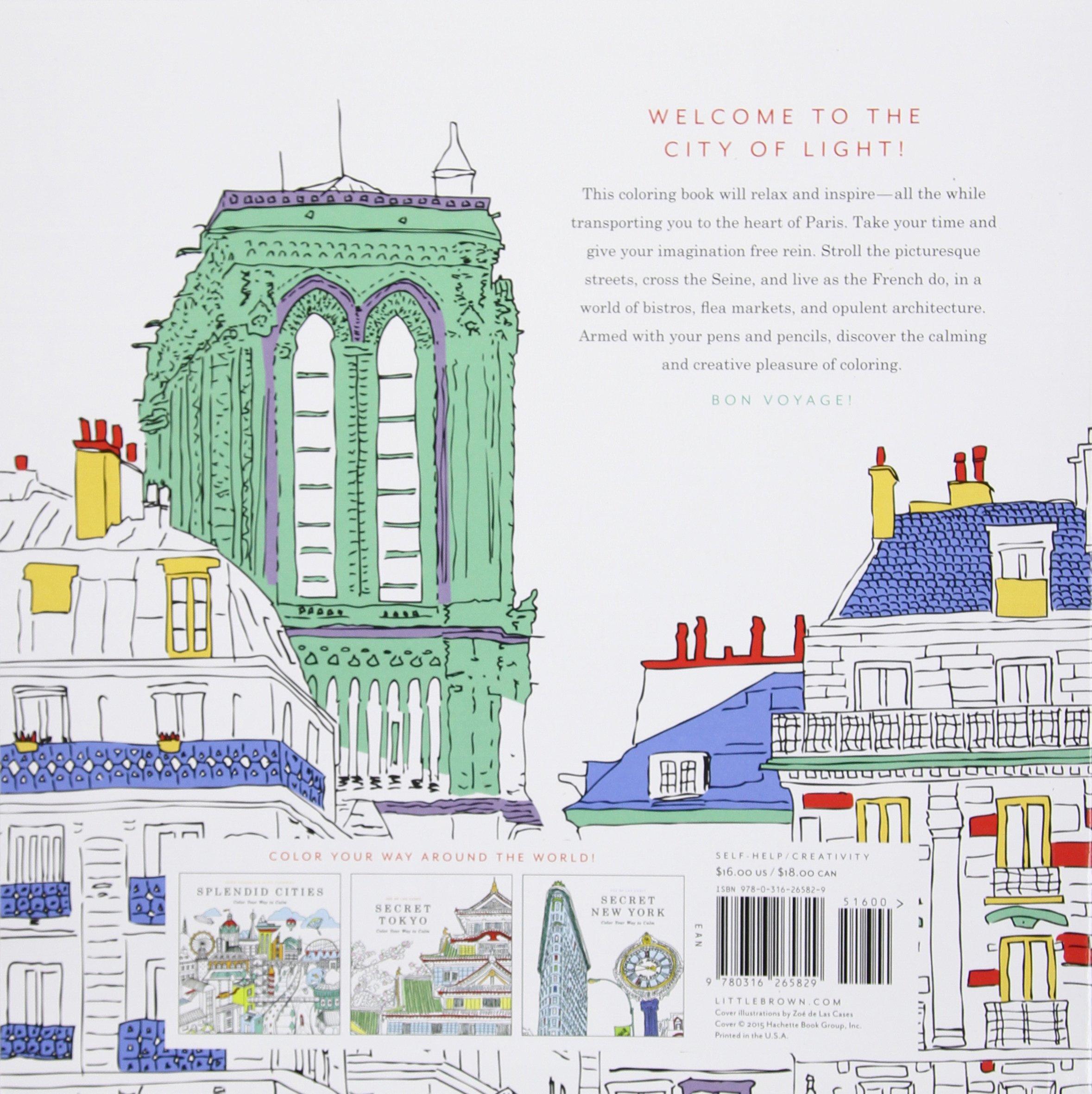 Secret Paris: Color Your Way to Calm: Zoe de Las Cases ...