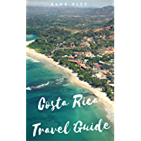 Costa Rica Travel Guide: Typical costs, visas and entry formalities, health and medical tourism, weather and climate, wildlife, and a guide for each Costa Rican region