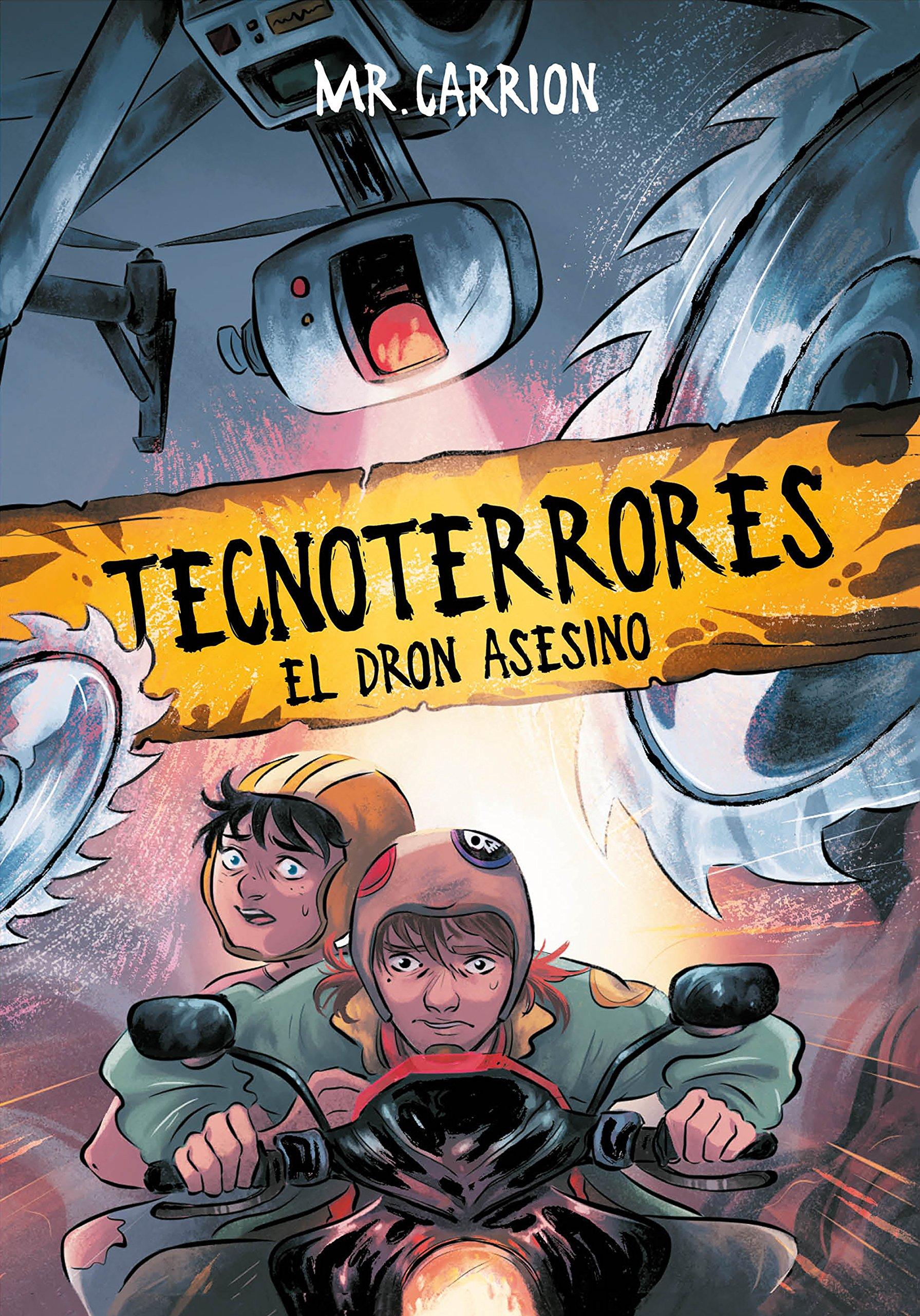 El dron asesino (Tecnoterrores 1): Amazon.es: Mr. Carrion: Libros