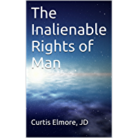 The Inalienable Rights of Man