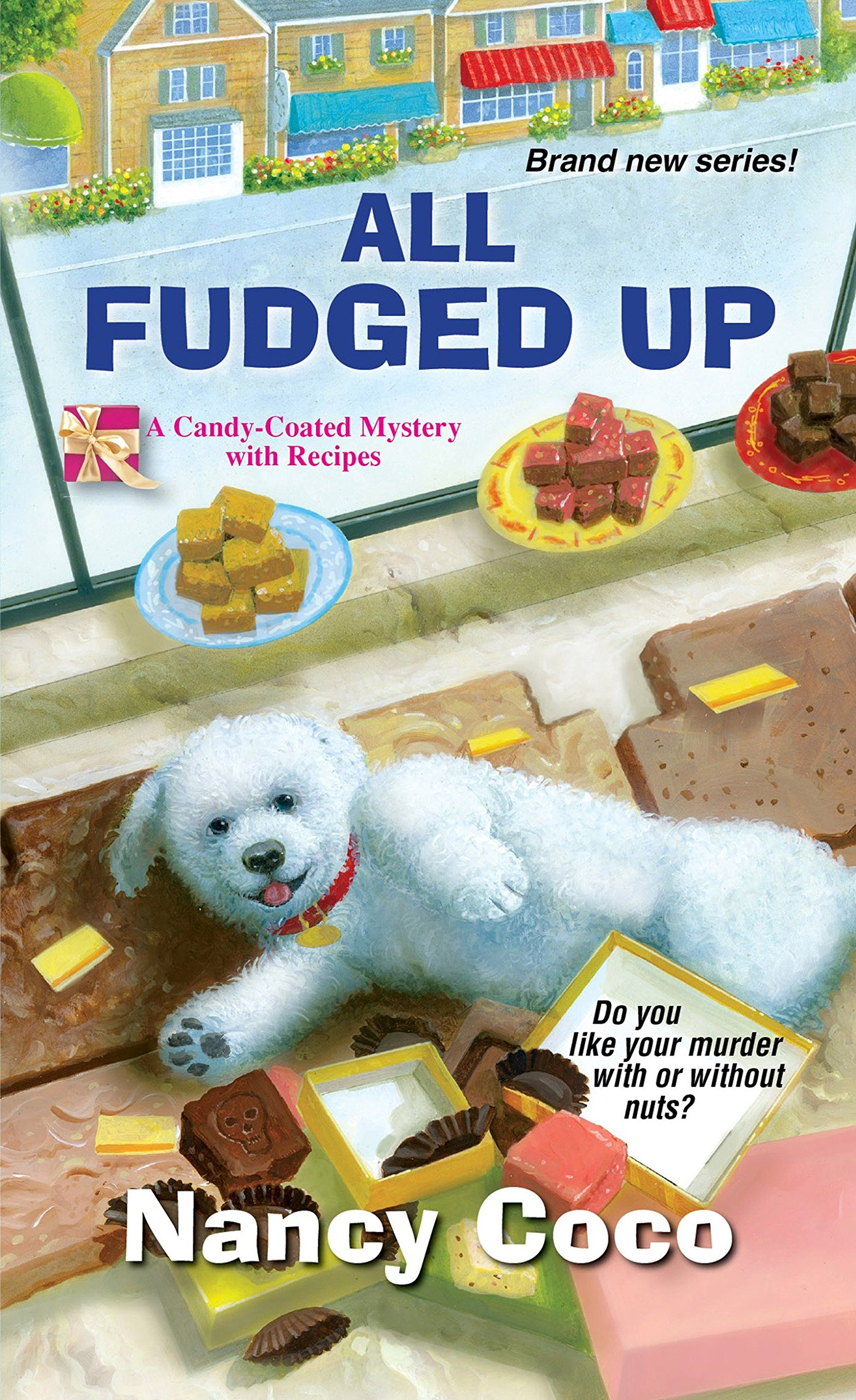 All Fudged Up (A Candy-coated Mystery) PDF