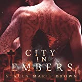 City in Embers: Collector Series, Book 1