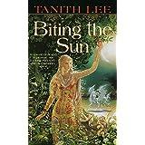 Biting the Sun: A Novel