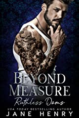 Beyond Measure: A Dark Bratva Romance (Ruthless Doms) Kindle Edition