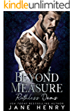 Beyond Measure: A Dark Bratva Romance (Ruthless Doms)