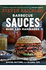Barbecue Sauces, Rubs, and Marinades--Bastes, Butters and Glazes, Too Paperback