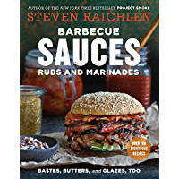 Barbecue Sauces, Rubs, and Marinades--Bastes, Butters & Glazes, Too (Steven Raichlen Barbecue Bible Cookbooks)