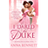 I Dared the Duke: A Wayward Wallflowers Novel (The Wayward Wallflowers)