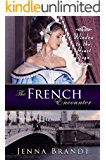 The French Encounter: Christian Historical (Window to the Heart Saga Trilogy Book 2) (English Edition)