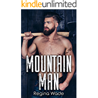 Mountain Man: Protective Older Man, Curvy Younger Girl Instalove (Mountain Men of Knotty Wood Ridge Book 1)
