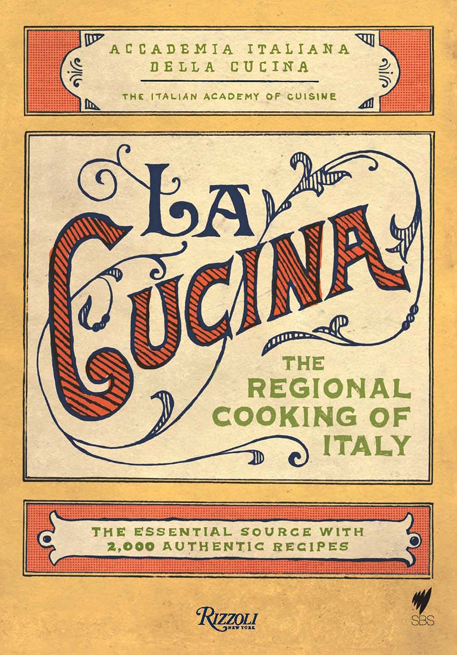 La Cucina: The Regional Cooking of Italy by Rizzoli