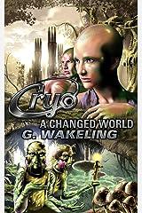 CRYO: A Changed World (CRYO, Book 2) Kindle Edition