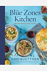 The Blue Zones Kitchen: 100 Recipes to Live to 100 (Blue Zones, The) (English Edition) eBook Kindle