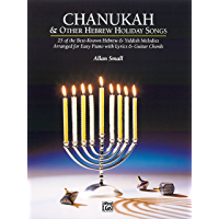 Chanukah and Other Hebrew Holiday Songs: Early Intermediate to Intermediate Piano Collection book cover