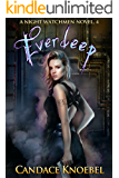Everdeep (The Night Watchmen Series Book 4)