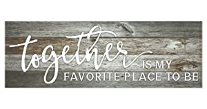 Together is My Favorite Place to Be Rustic Print Wood Sign 6x18 (Gray)