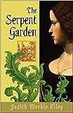 The Serpent Garden: A Novel
