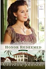 Honor Redeemed (Keys of Promise Book #2): A Novel Kindle Edition