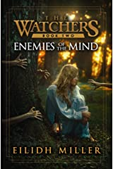 Enemies of the Mind: The Watchers Series: Book 2 Kindle Edition